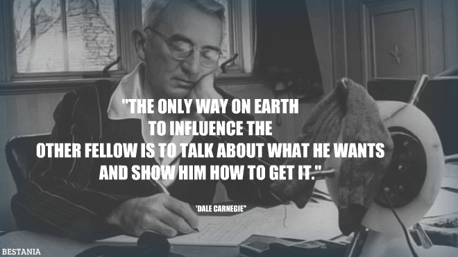 The only way on earth to influence the other fellow is to talk about what he wants and show him how to get it.