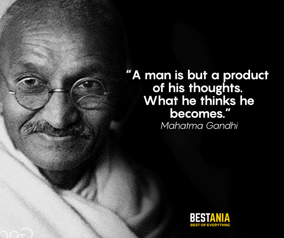 Best Mahatma Gandhi Quotes About Leadership