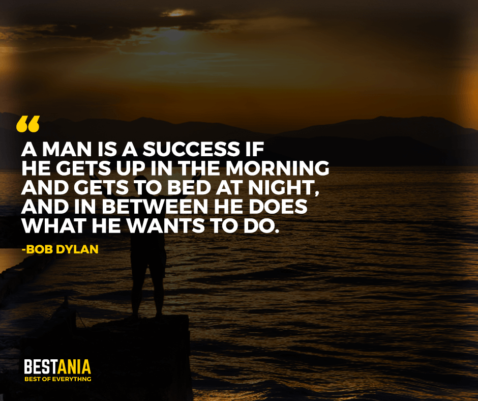 bob dylan quotes about success