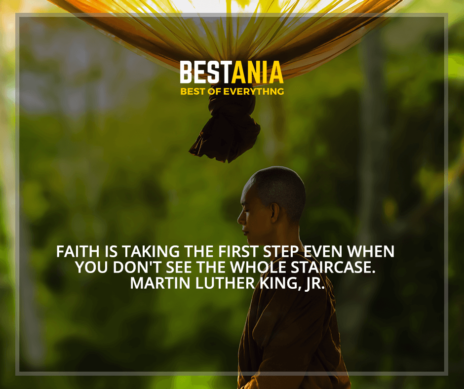 """""""Faith is taking the first step even when you don't see the whole staircase"""" Martin Luther King, Jr."""