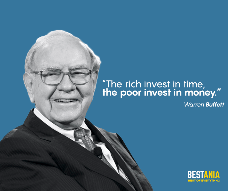 """the rich invest in time, the poor invest in money."" Warren buffett"