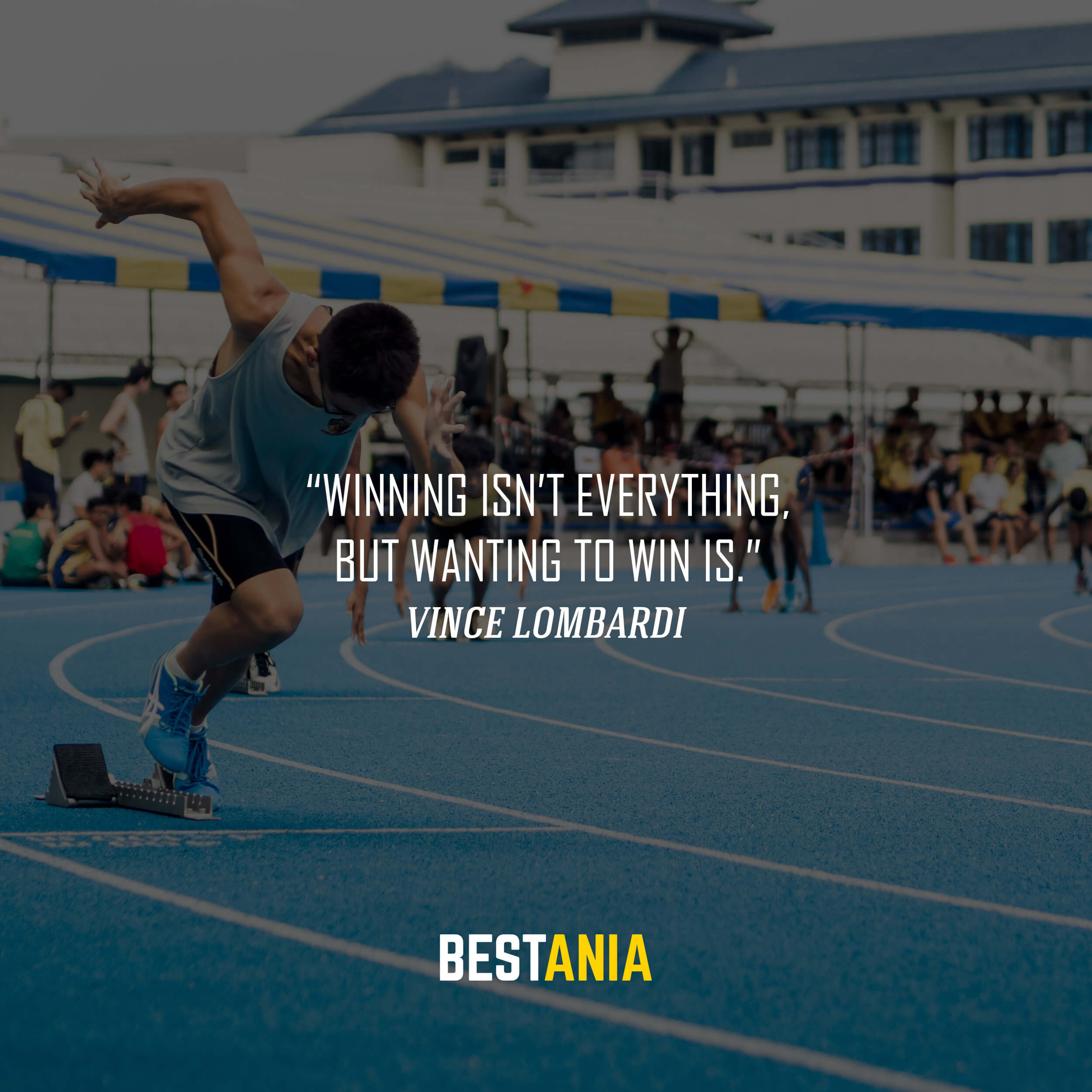 """""""Winning isn't everything, but wanting to win is."""" – Vince Lombardi"""