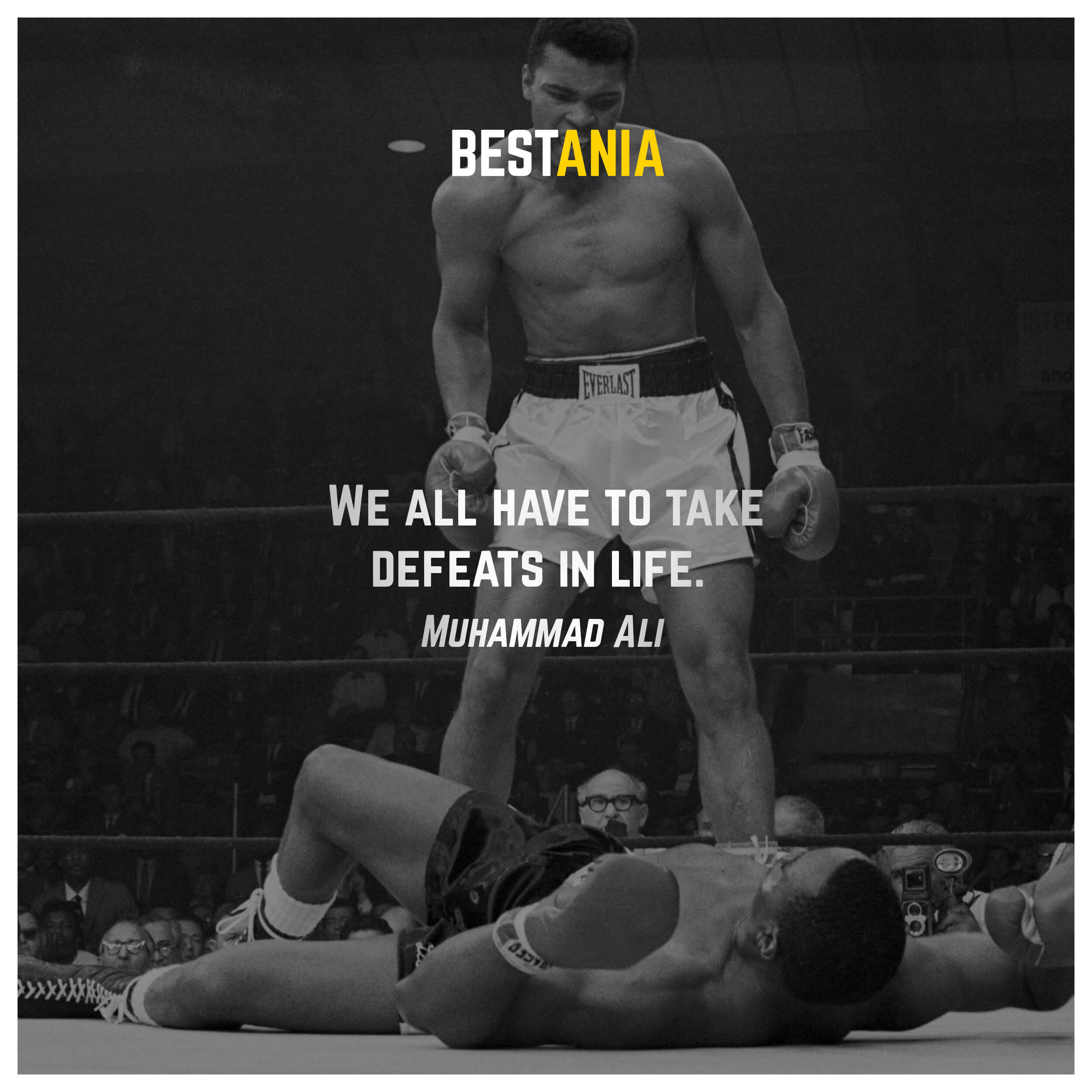We all have to take defeats in life. Muhammad Ali