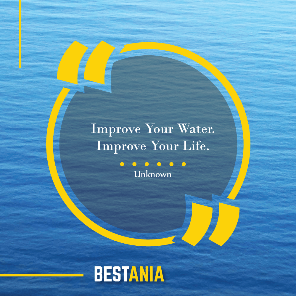 Improve Your Water. Improve Your Life.